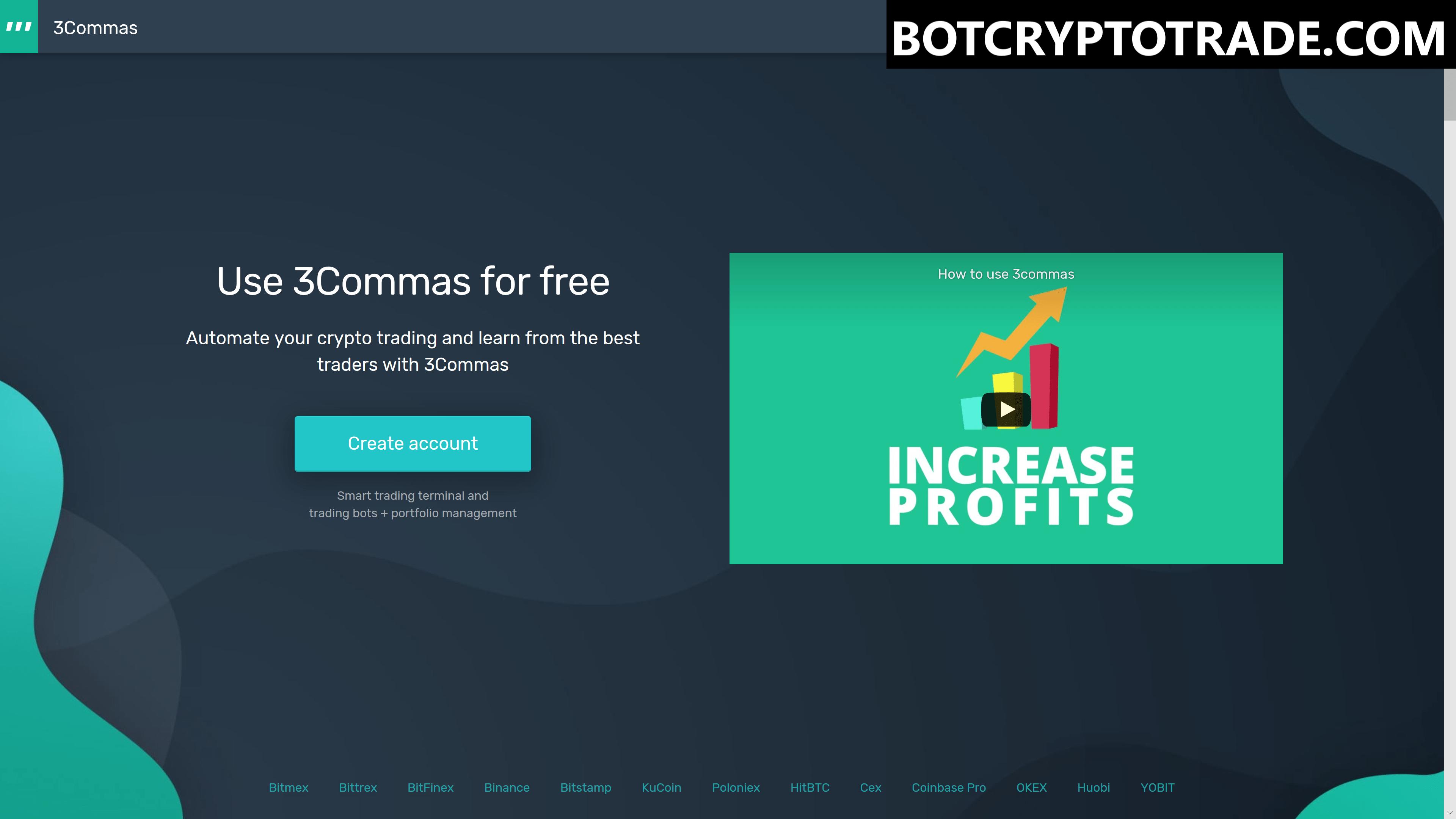 Бесплатный бот 3commas для любой крипто биржи